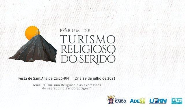 Fórum de Turismo Religioso do Seridó destaca o turismo regional